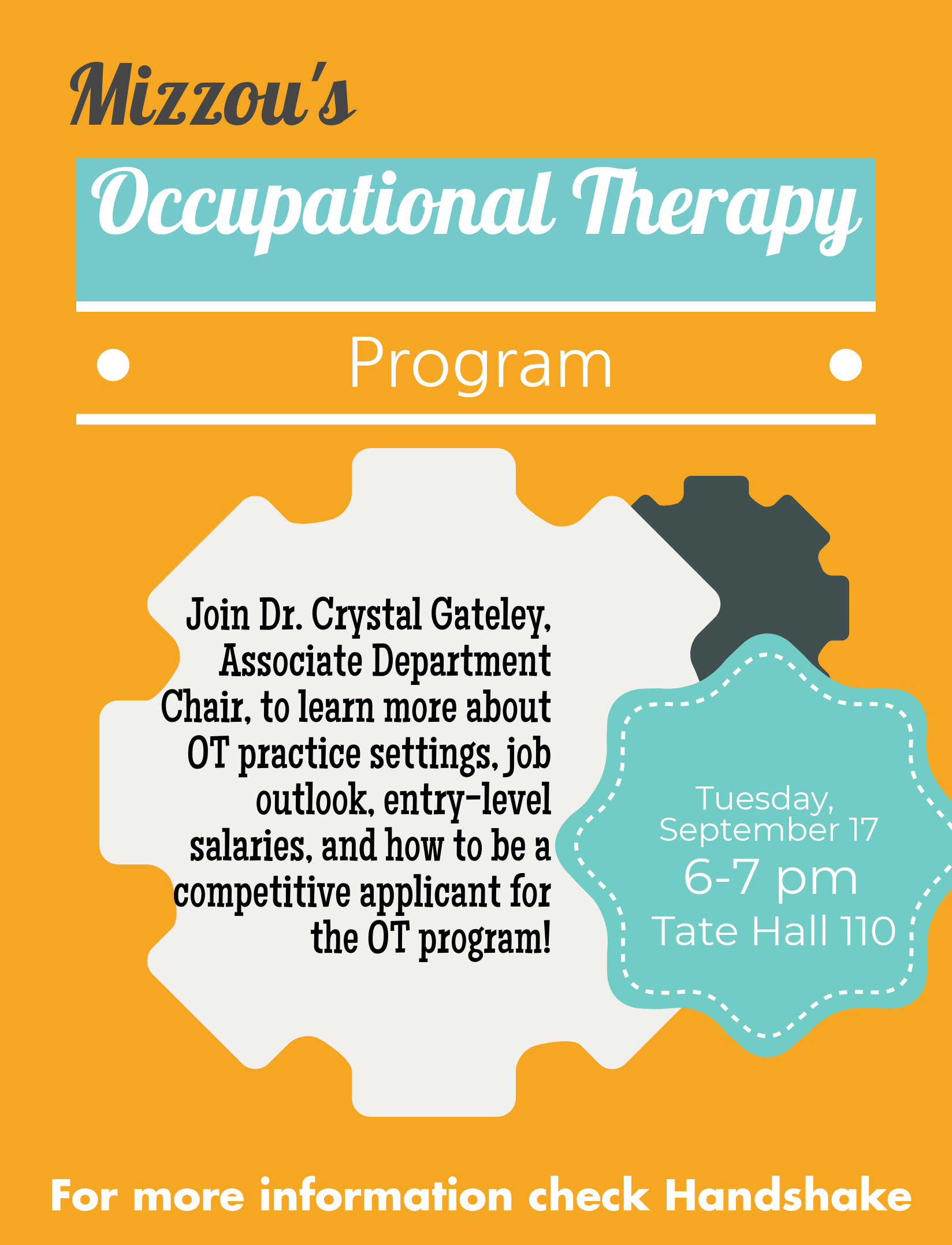 Occupational Therapy Info Session September 17, 2019 from 6-7pm in Tate Hall 110.