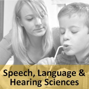 """a woman watching a child sip through a straw with the words """"speech, language and hearing sciences"""""""