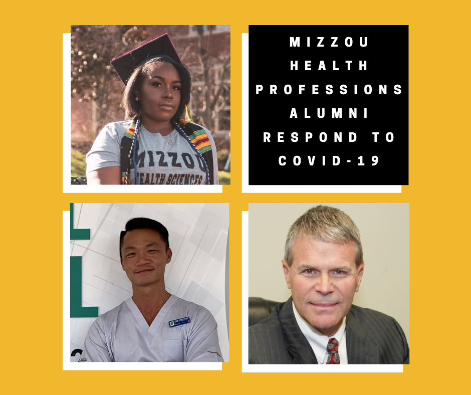 Three photos of health professions alumni on a gold background next to a black box with white text that says Mizzou Health Professions alumni respond to COVID-19